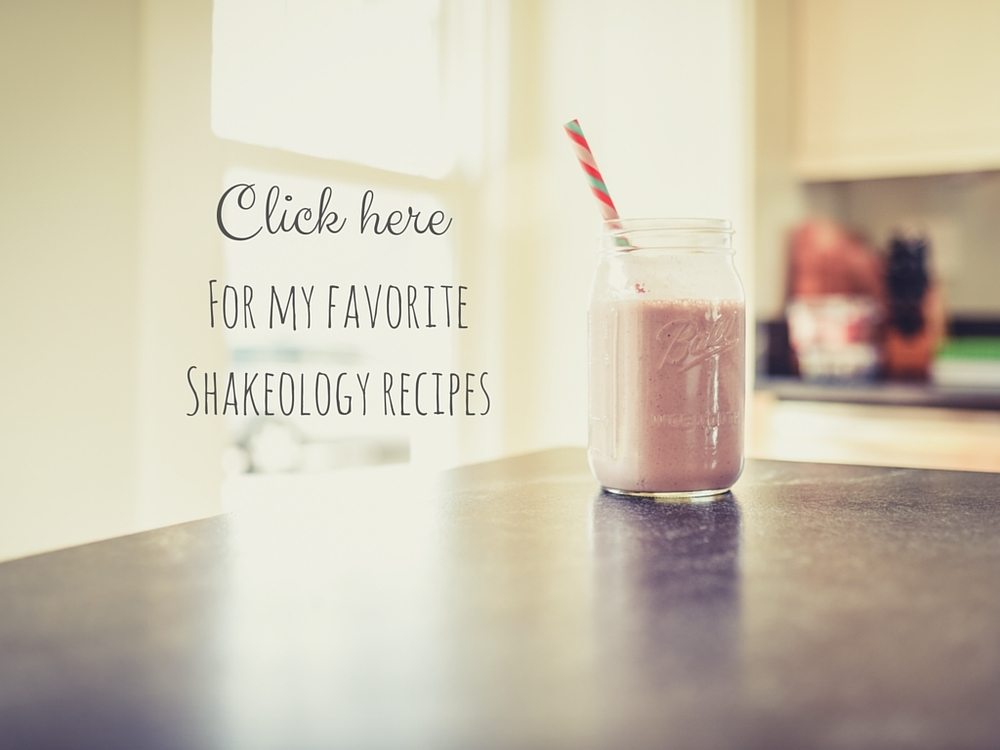 For my favoriteShakeology recipes.jpg