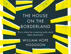 Penguin republished   The House on the Borderland   in 2008 as part of its Red Classics line of horror books. Just read it already.