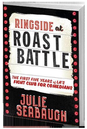 Ringside at Roast Battle — Julie Seabaugh