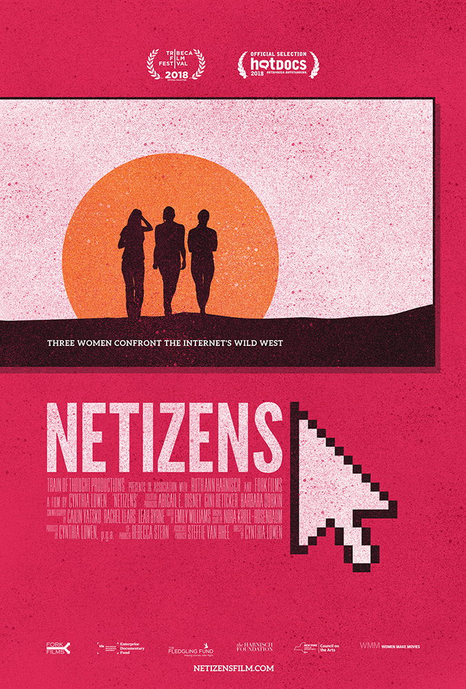 """Poster for Netizen with tagline """"Three Women Confront The Internet's Wild West."""""""