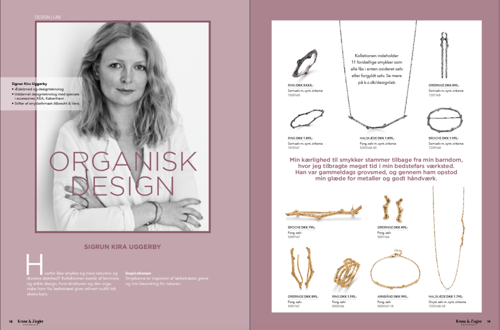 "Design lab. The Jeweler behind Albrecht&Vera, Sigrun Uggerby´s collection ""Larix- life in the woods"" designed for the danish jewelry brand Kranz & Ziegler."