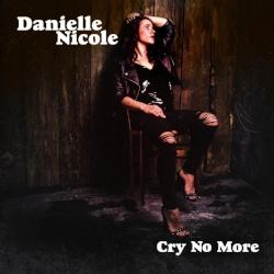 DanielleNicole_CryNoMore_Cover.jpg
