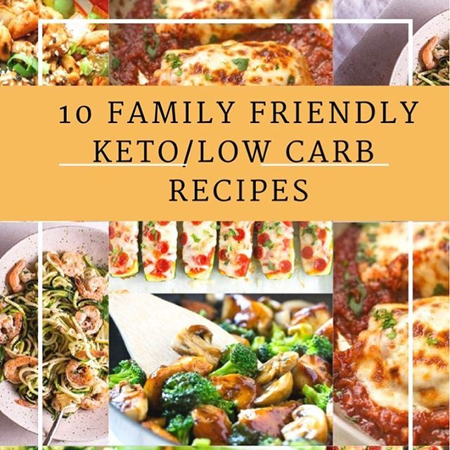 10 family friendly keto/low carb recipes!! Link is in bio -- under Health & Fitness tab 🙌 ENJOY!!