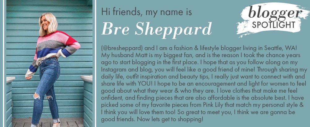 Bre Sheppard Pink Lily Blogger Spotlight.jpg