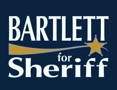 Bartlett for Sheriff