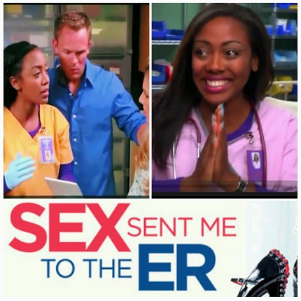 "NO BIG DEAL...I SAVE LIVES ---Catch me on multiple episodes of the HILARIOUS ""Sex Sent Me to the ER"""