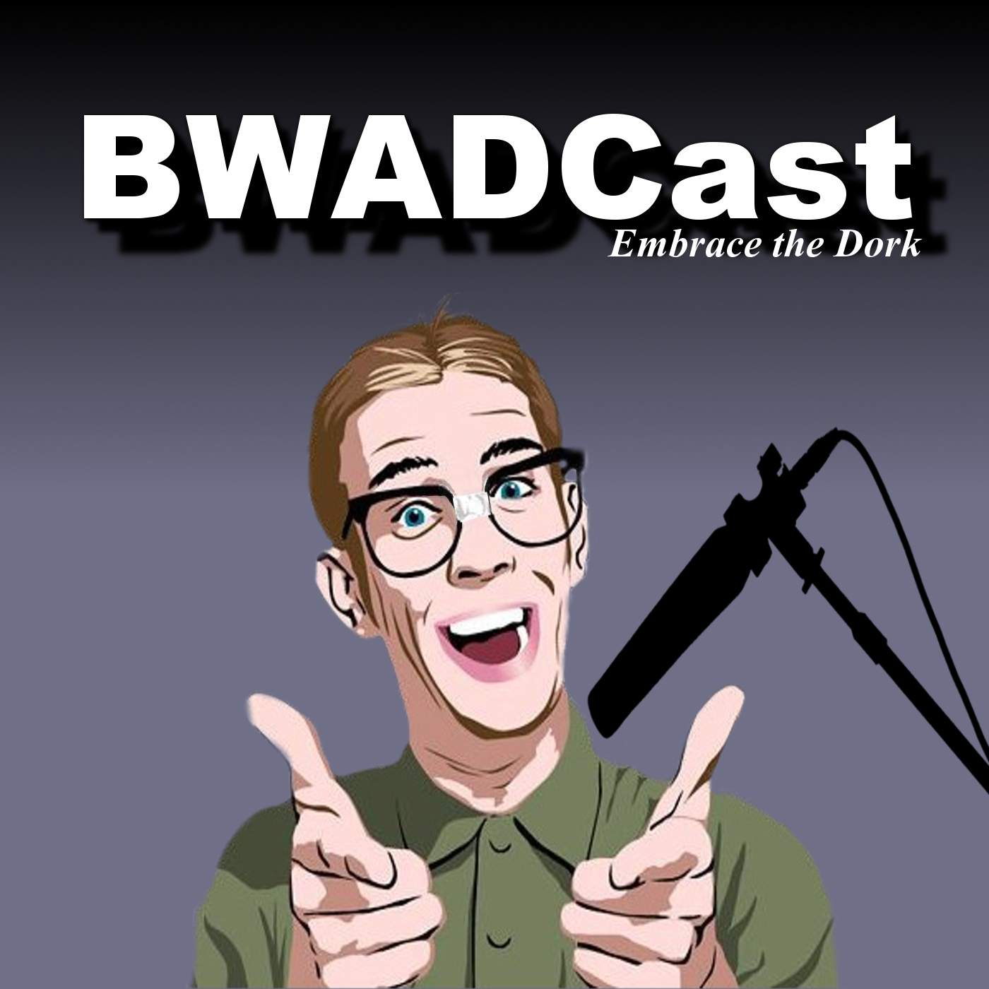 BWADCast - Because We Are Dorks