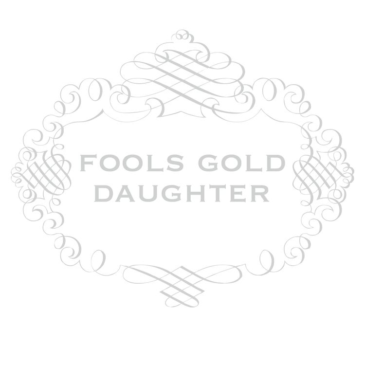 FOOLS GOLD DAUGHTER