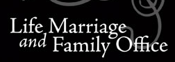 Life, Marriage and Family Office