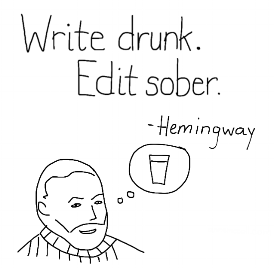 What I really wanted to do is draw Hemingway holding a drink but the hand came out kinda dorky. Lesson: improvise.