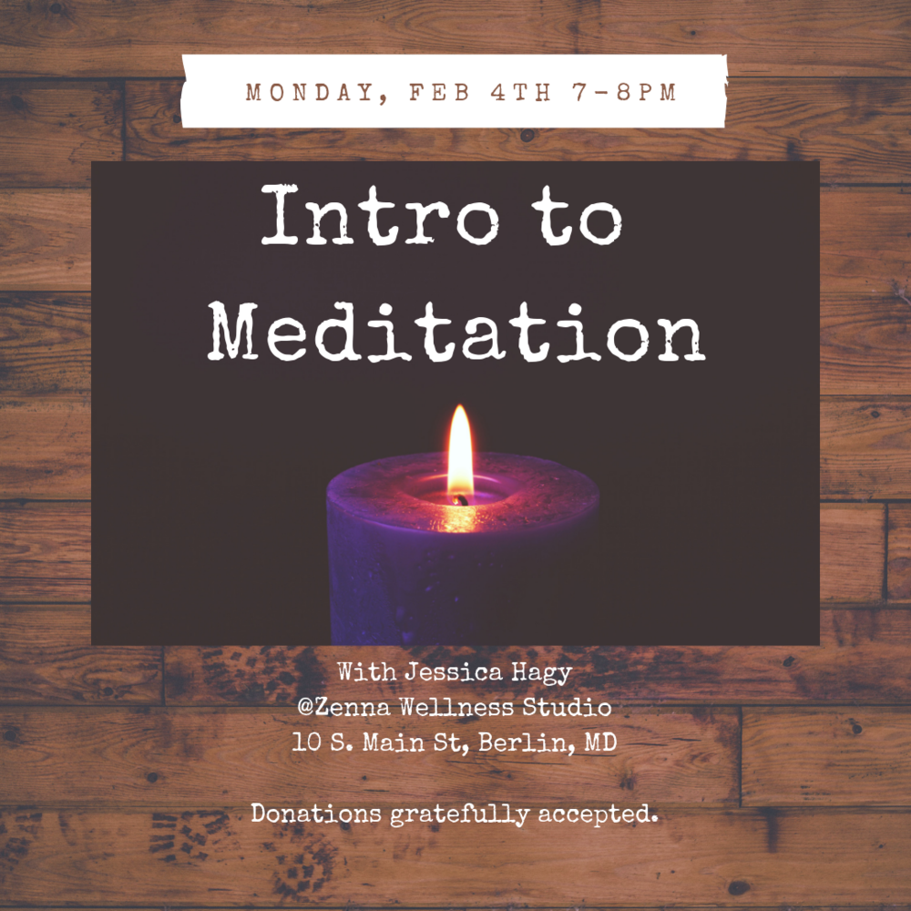 Intro to Meditation Feb4th.png