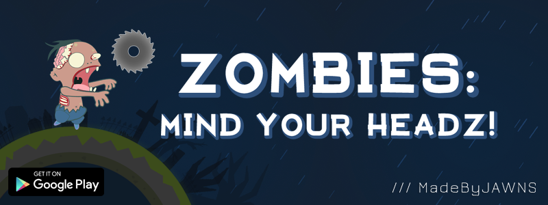 Zombies: Mind Your Headz!