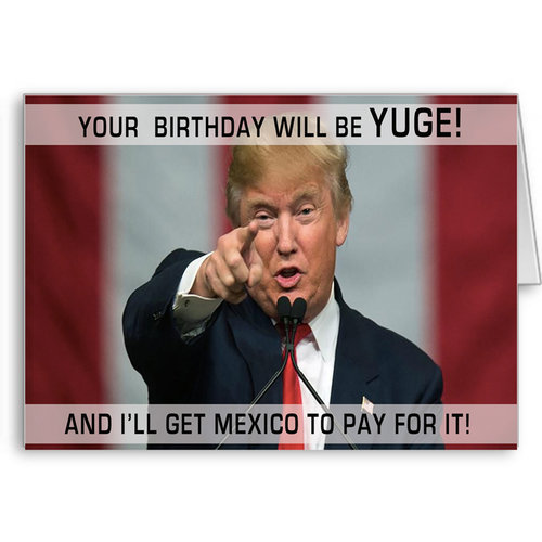 Happy Birthday Wishes Greeting Card Funny Donald Trump