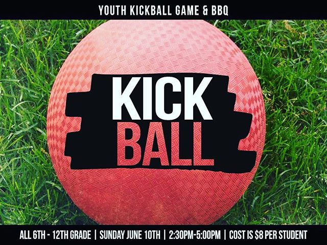 Get signed up for Kickball and a BBQ happening Sunday June 10th. Cost is $8 per student. Have your parents sign you up Sunday after service at the activities table or online at ccmoval.com  #souledhs