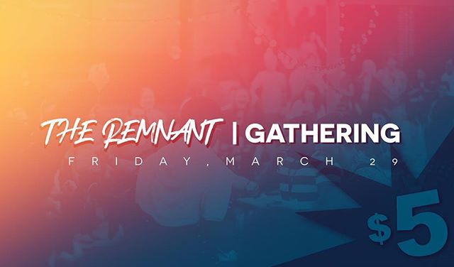 We have a wonderful opportunity to fellowship and hangout, Friday March 29 at Frank and Suzette's house! The cost is $5 at the door which includes dinner and snacks.  DM us for more info  #theREMNANTgathering