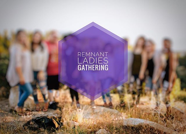 \\\ Ladies, tonight we will be having sign ups for your next gathering. Make plans on coming to this time of encouragement and fellowship at Suzette's home.  #REMNANTgathering