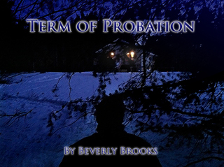 Overview  The second book of The Yashmea Trilogy, TERM OF PROBATION, follows a modern-day probation officer named Malachi who is stalked by evil. The prince of evil, Luchar, is out to even an old score of defeat, determined this time not to lose to Yashmea. Spiritual forces of angels and demons wage war, death is everywhere, and a lonely cabin in the North Woods stages the final battle.
