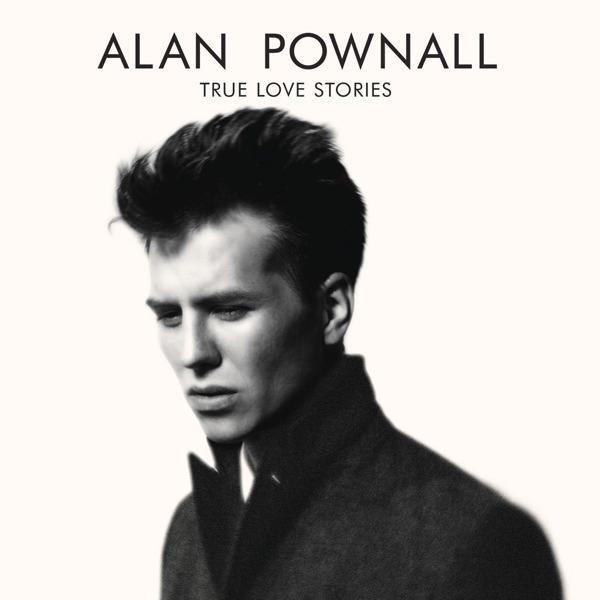Alan-Pownall-True-Love-Stories.jpg