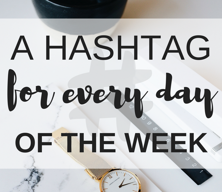 A-Hashtag-For-Every-Day-Of-The-Week