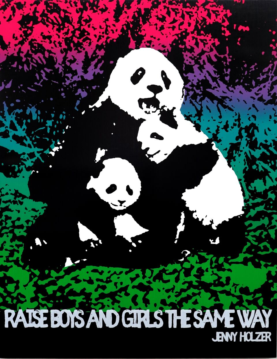 Motivational Panda (Jenny Holzer)