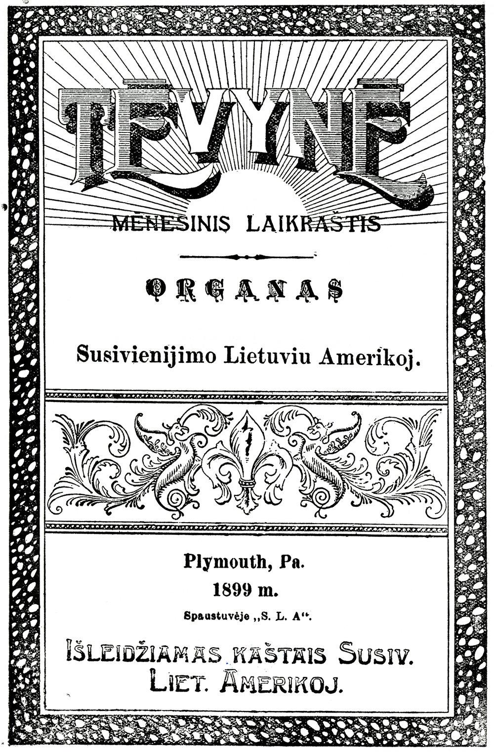 Tėvynė laikraščio egzempliorius, 1899m. Plymouth, Pa S.L.A Spaustuvė   /    Tėvynė periodical,  1899 Plymouth, Pa S.L.A printing-house