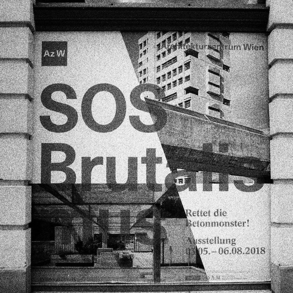 SOS Brutalismus - Exhibition in Vienna
