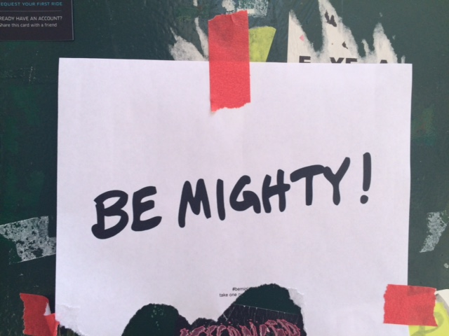 Be Mighty.JPG