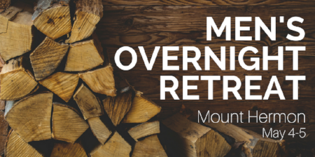 THE MEN'S OVERNIGHT RETREAT IS TENTATIVELY SCHEDULED FOR MAY 4-5.  SUBJECT TO CHANGE. MORE INFORMATION TO COME. Contact Gary Vanderet with questions.