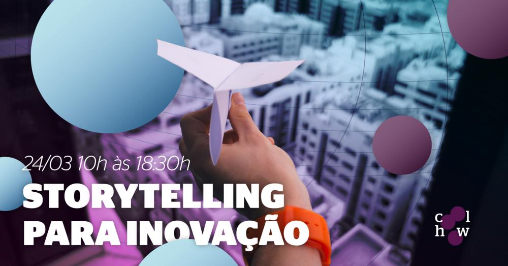 chw_capa-evento_03-2018_storytelling-para-inovacao (2).png