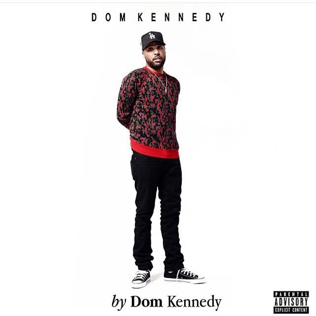 thejay305 :     By Dom Kennedy 6.2.15  OpM