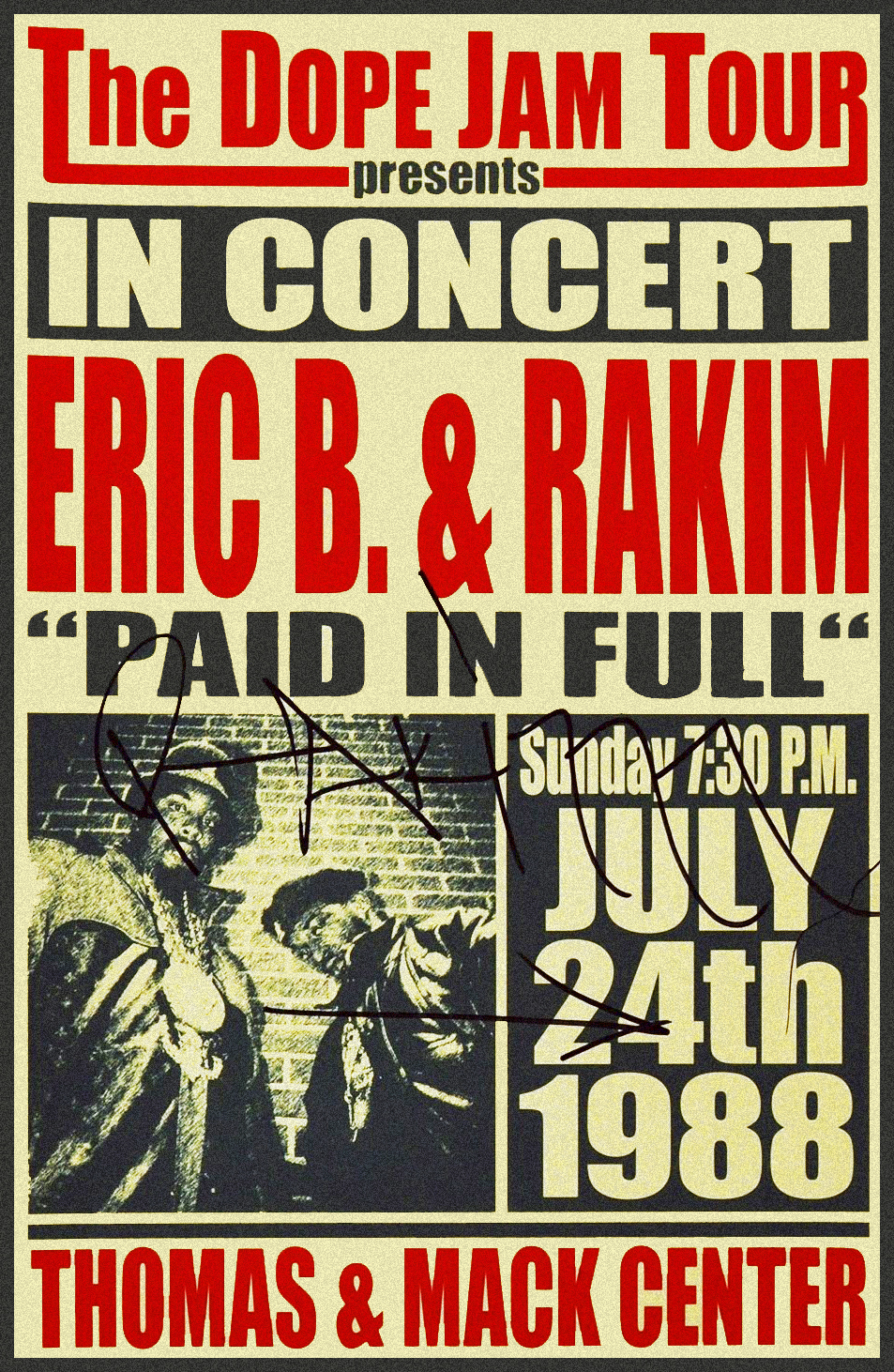 djsavone :      Eric B. & Rakim  |  The Dope Jam Tour  |  July 1988