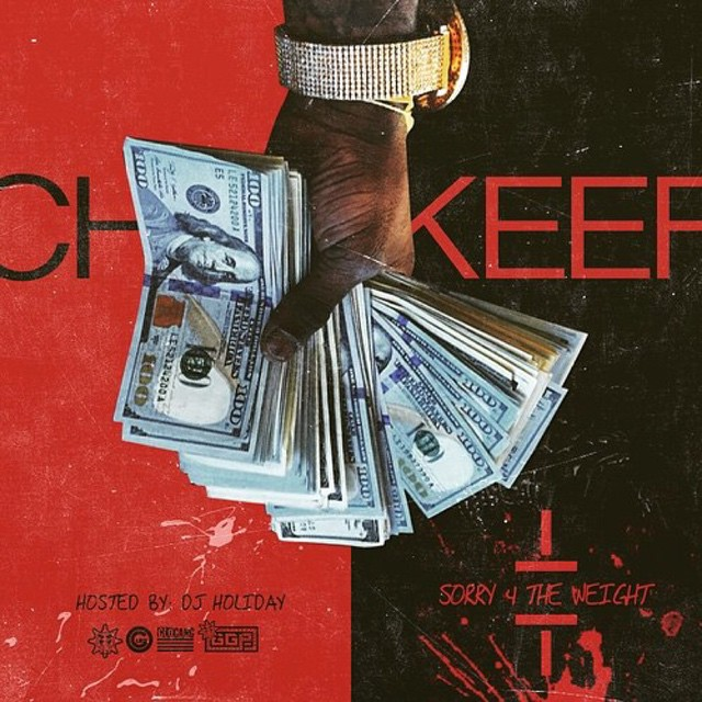 dugeefbuller :     [Mixtape] Sorry 4 The Weight - Chief Keef via @Spinrilla. 🙌🙌🙌🙌