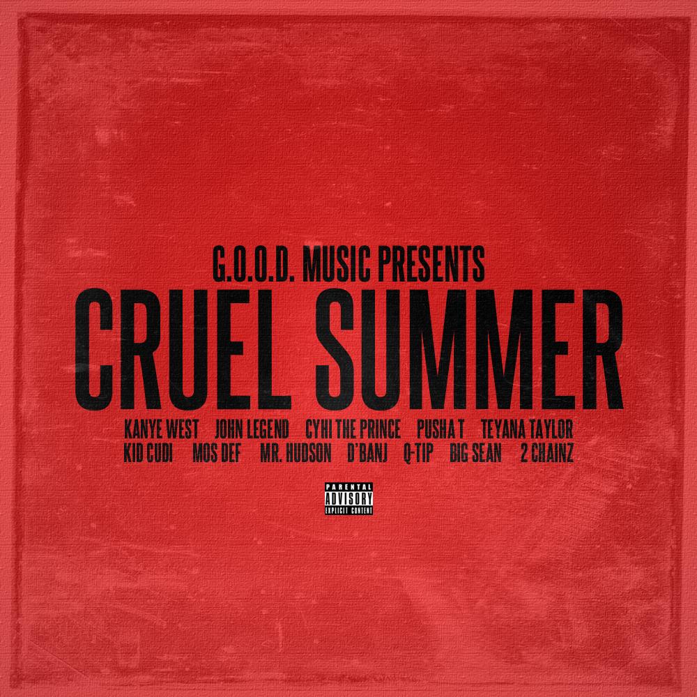 """illview :     """"Cruel Summer"""" - G.O.O.D. MUSIC ALBUM [SAMPLE ALBUM ARTWORK]"""