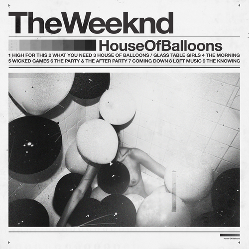 Cop This Now    http://www.datpiff.com/The-Weeknd-House-Of-Balloons-mixtape.211140.html