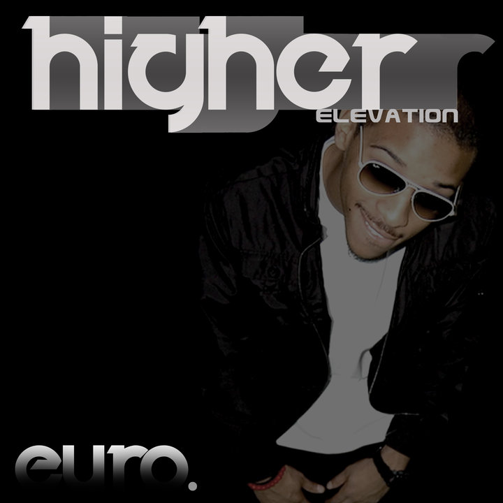 HIGHER ELEVATION BY EuRo. SINCE THE RELEASE OF HIS FIRST MIXTAPE THE HIGH LIFE. EURO HAS BECOME A HOUSEHOLD NAME AMONG TEENS IN MICHIGAN. HE REPRESENTS M.I.A.(MUSIC IS ART) AND HIS NEW TAPE(EUROTRIP) IS SET TO BE RELEASED LATER THIS YEAR. FEATURING DAT DERE WITH GUEST VOCALS FROM EARLLY MAC OF FINALLY FAMOUS TILL IT CLOSE, I DO ME FT. B. LEWIE, SPACED OUT FT. URL.   DOWNLOAD AND SPREAD WORD…..   CLICK PIC