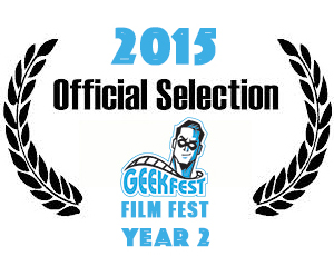 GeekFest Film Fest Official Selection