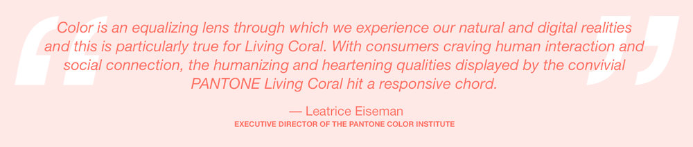 pantone-color-of-the-year-2019-living-coral-lee-eiseman-quote.jpg