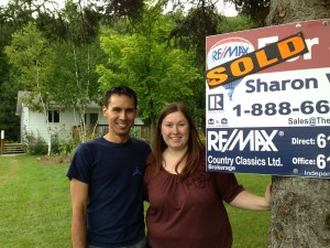 Mark and Teena of Bancroft are among those many happy buyers having found their first home a few months ago with Real Estate Agent Sharon White of Re/Max Country Classics Ltd., Brokerage.