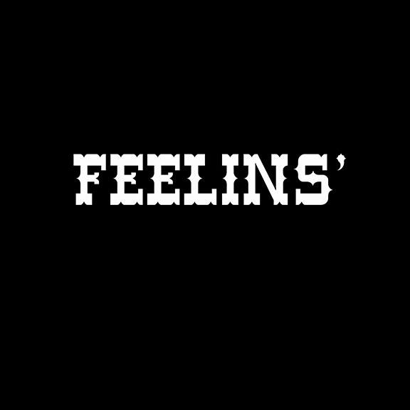 FEELINS'
