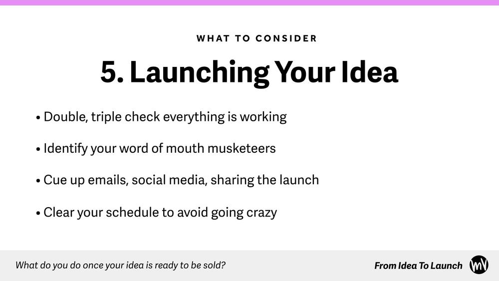 Idea To Launch.016.jpg