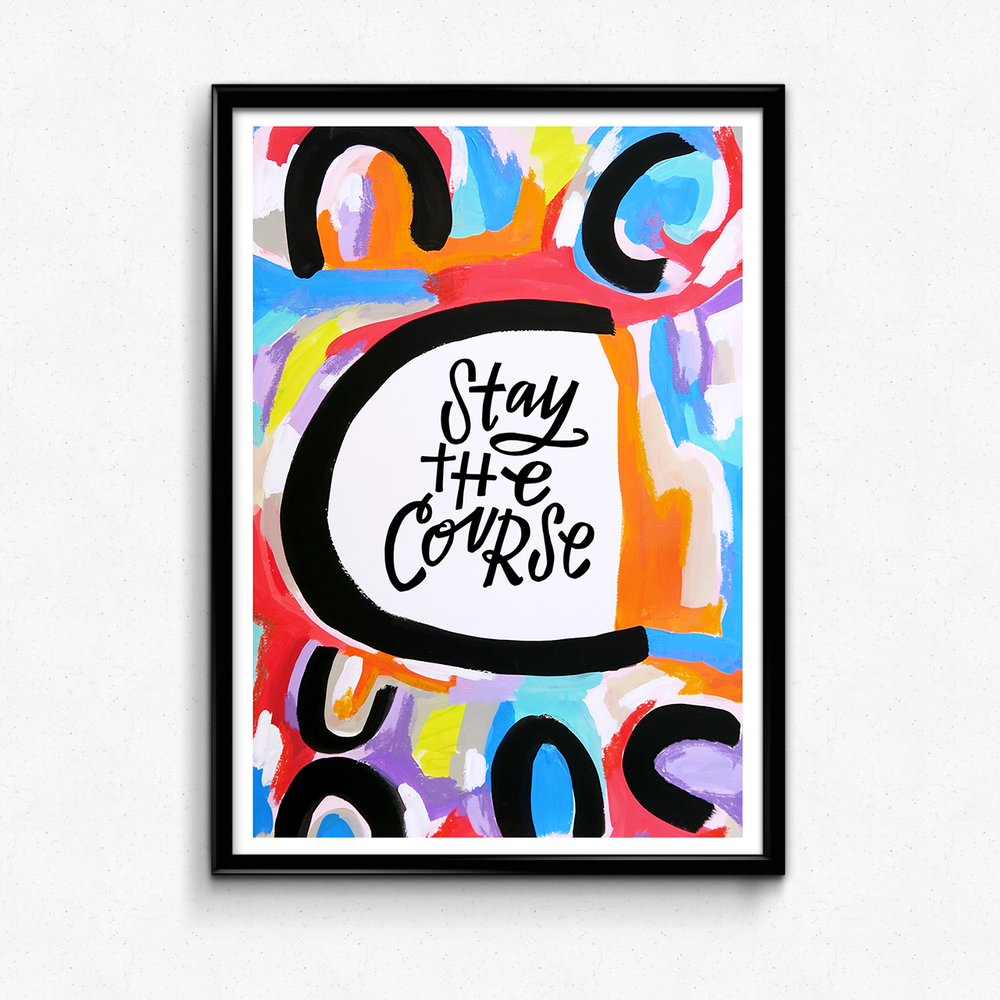 A reminder to stay true to YOUR path! $25 giclee print available at the Made Vibrant Art Shop.