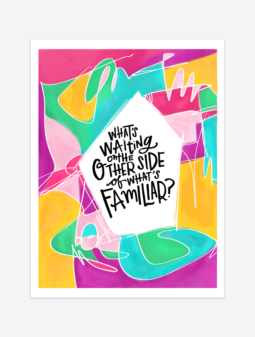 A reminder to go beyond what's familiar and discover what's possible! $25 giclee print available at the Made Vibrant Art Shop.