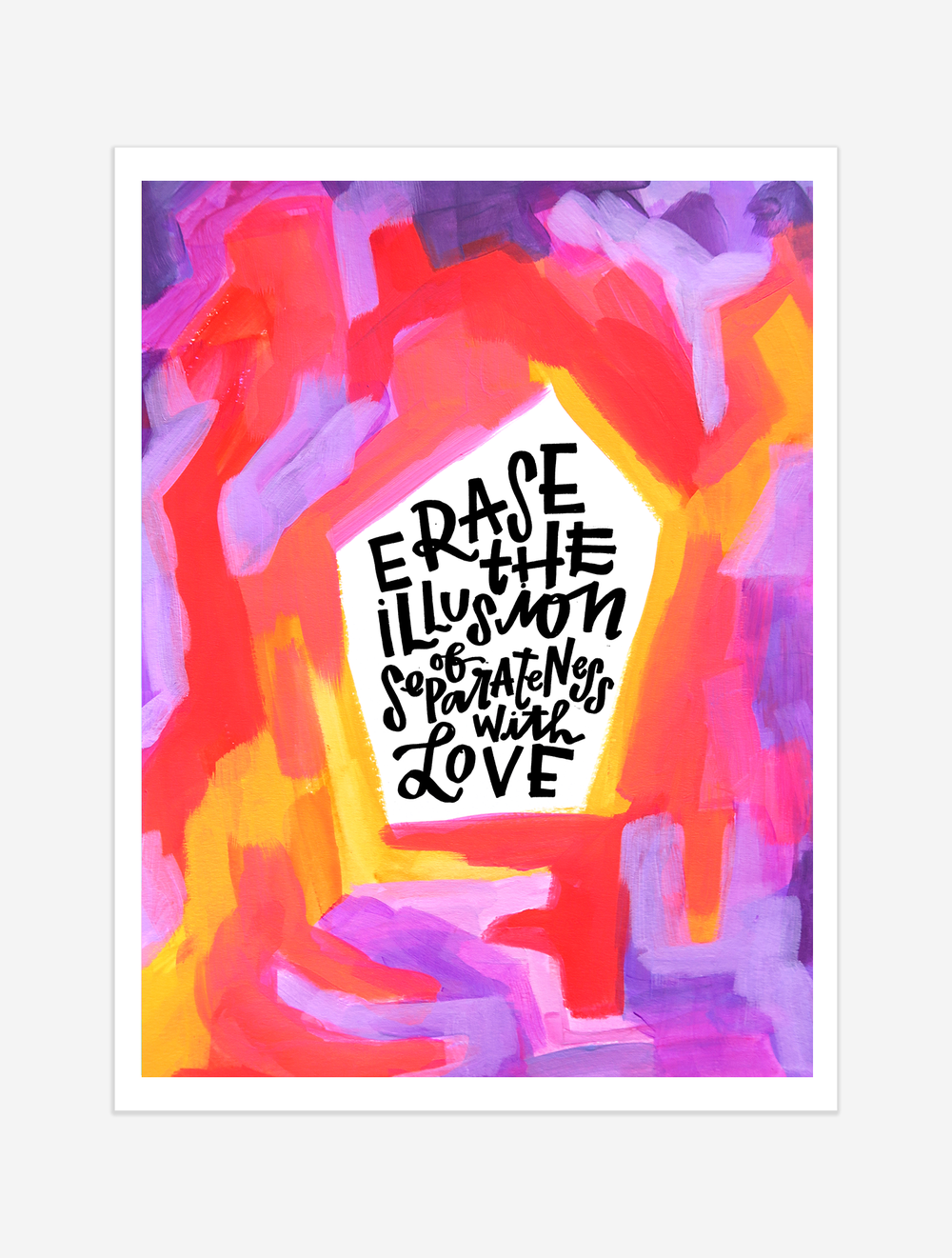 A reminder that the lines that divide us are purely artificial. $25 giclee print available at the Made Vibrant Art Shop.