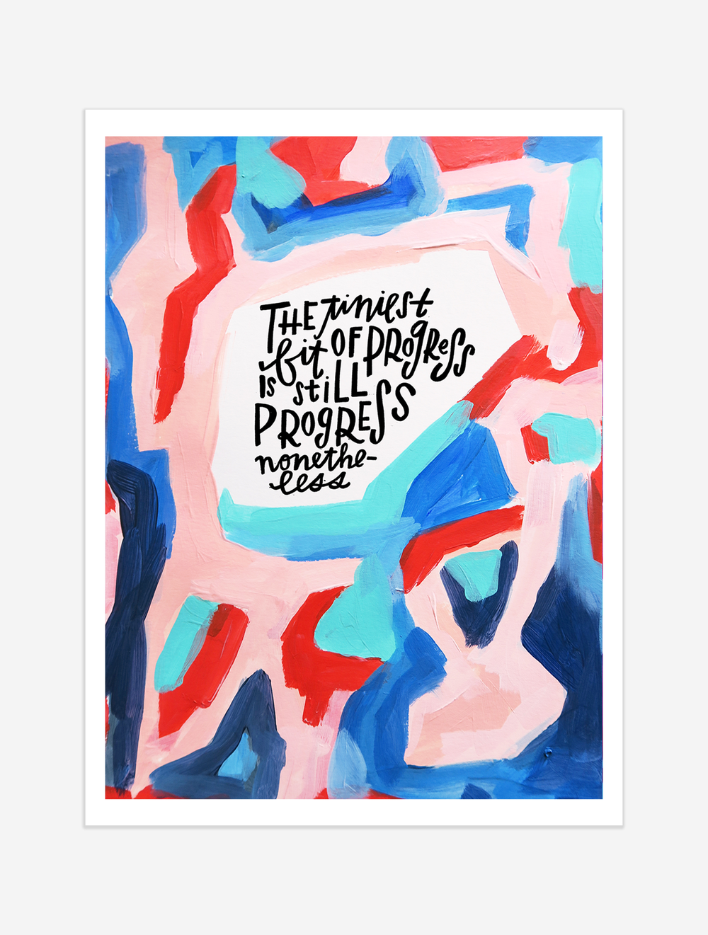 A reminder to keep on keeping on. $25 giclee print available at the Made Vibrant Art Shop.