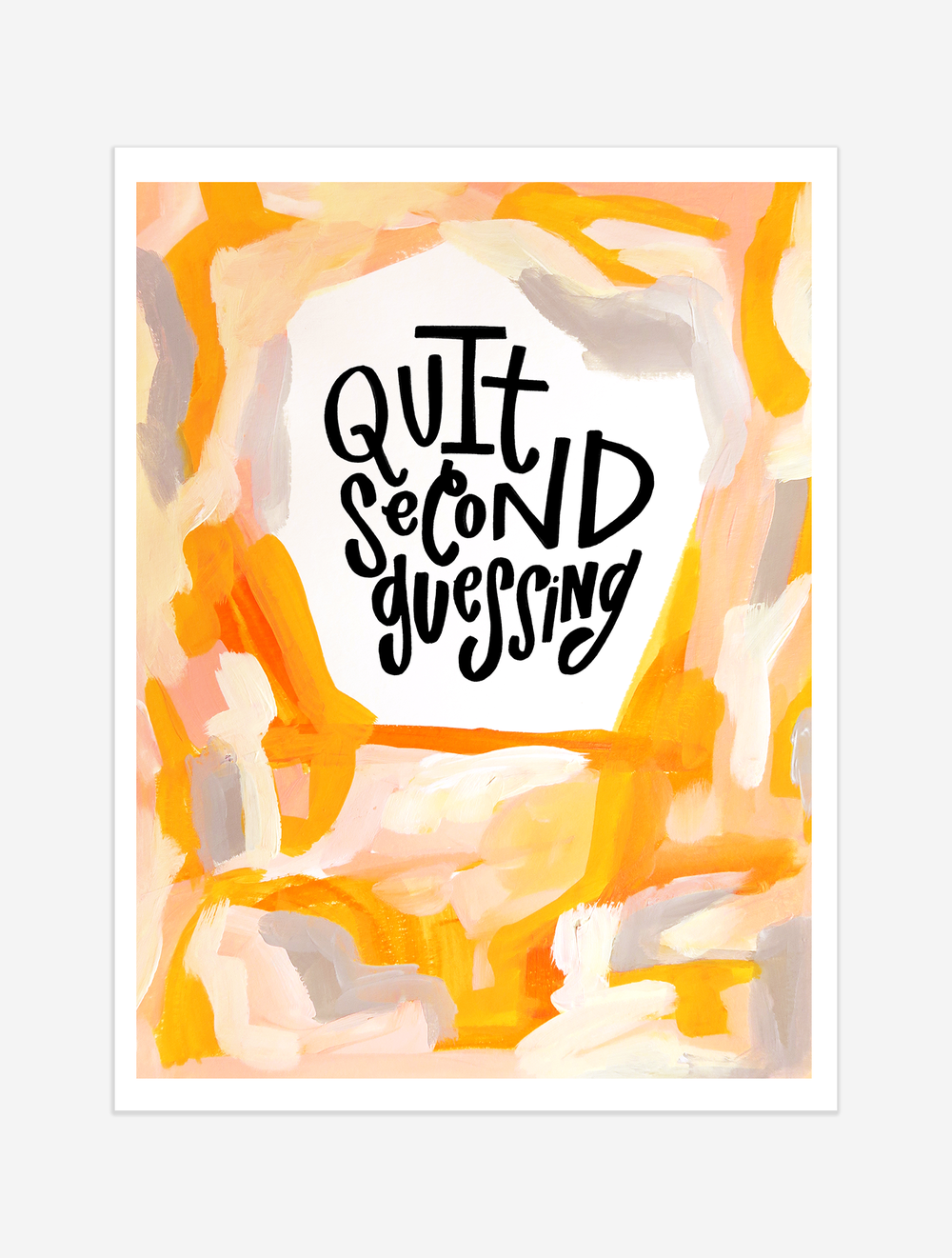 A reminder to trust your gut and blaze your own trail. $25 giclee print available at the Made Vibrant Art Shop.