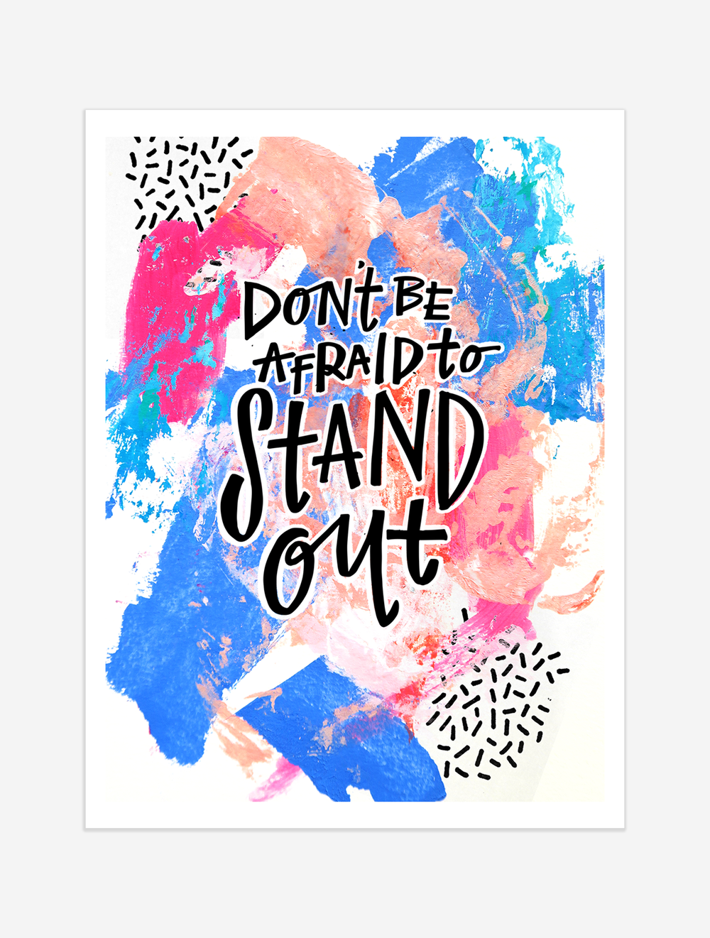 A reminder to trust your eye and that standing out is actually the whole point! $25 giclee print available at the Made Vibrant Art Shop.