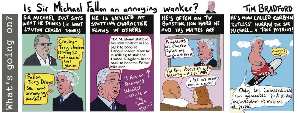 Is Sir Michael Fallon an annoying wanker? - 05/05/17