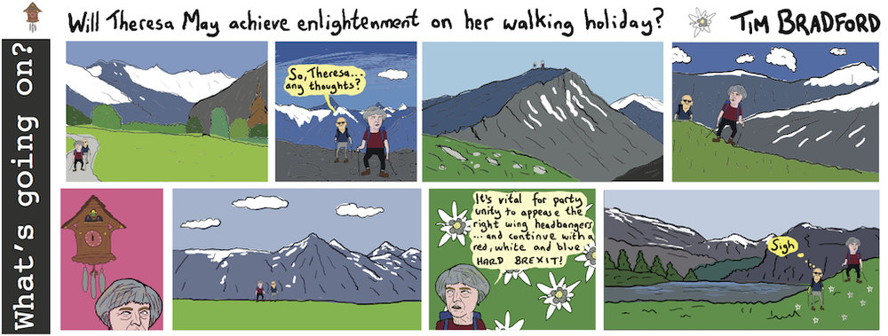 Will Theresa May achieve enlightenment on her walking holiday? - 08/08/17