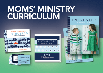 Entrusted with a Child's Heart ministry curriculum