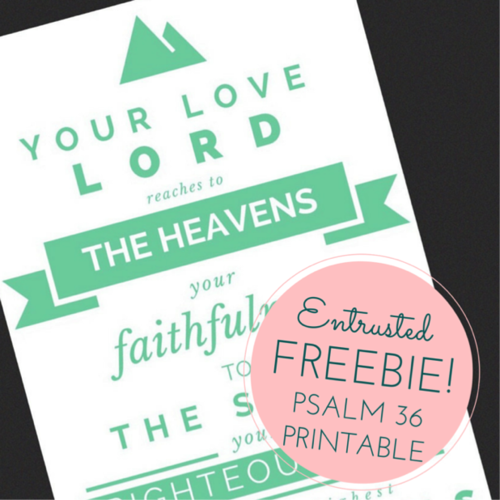 psalm 36 free printable entrusted ministries marriage